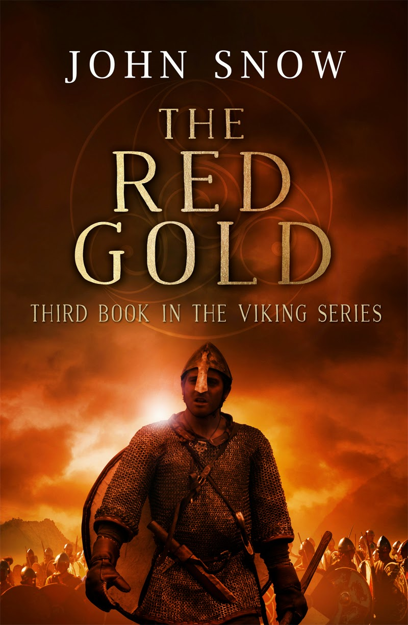 The Red Gold by John Snow, third book in The Viking Series