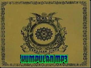 KUMPULAN MP3: Download kumpulan lagu Band DEWA (album Kerajaan Cinta)