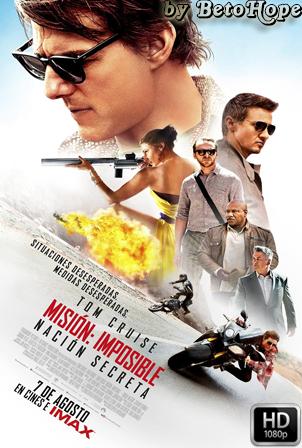 Mision Imposible 5: Nacion Secreta [1080p] [Latino-Ingles] [MEGA]