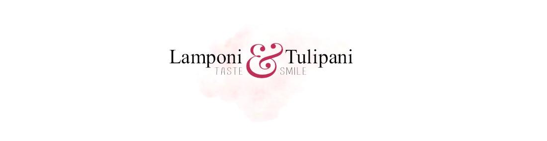 Lamponi e Tulipani