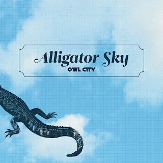 Owl City - Alligator Sky Lyrics