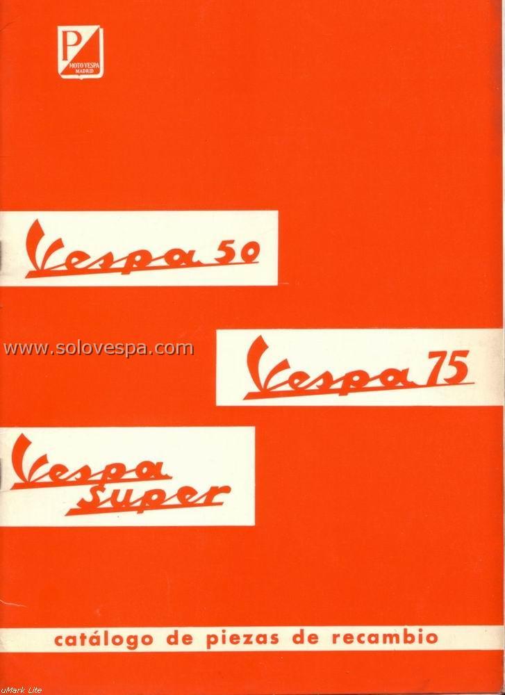 Clasicos vespa 50 75 y 125 super catalogo de piezas for Piezas de fontaneria catalogo
