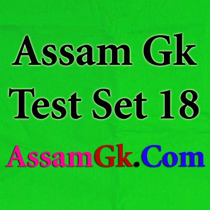 Assam Gk-Test Set 18