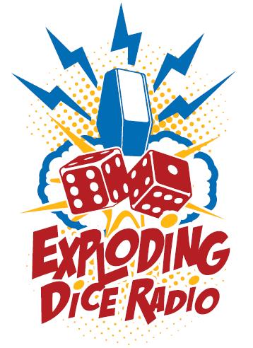 Exploding Dice Radio Podcast