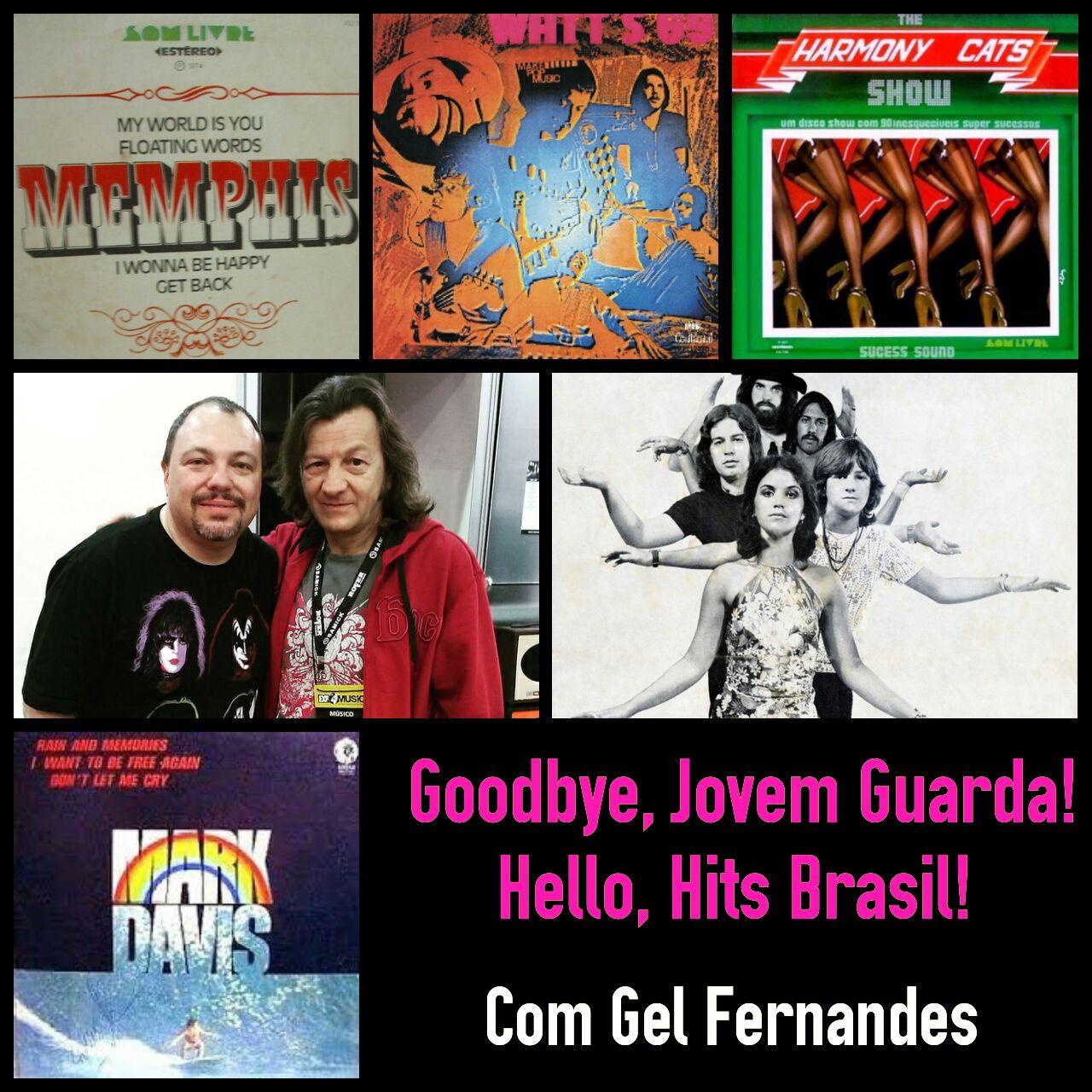 "Goodbye, Jovem Guarda / Hello, Hits Brasil"""