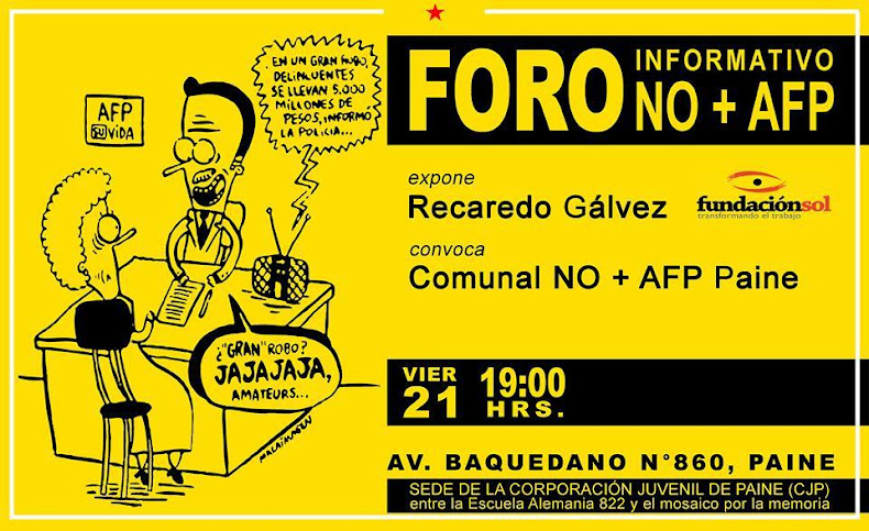 PAINE:  FORO INFORMATIVO NO + AFP