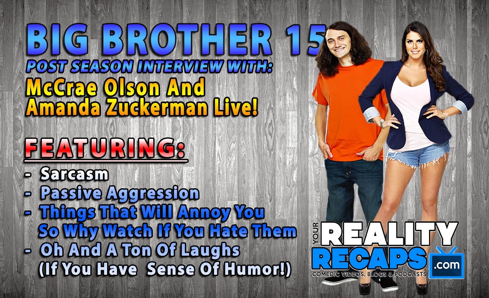 Your Reality Recaps: BIG BROTHER 15: Live With Amanda Zuckerman
