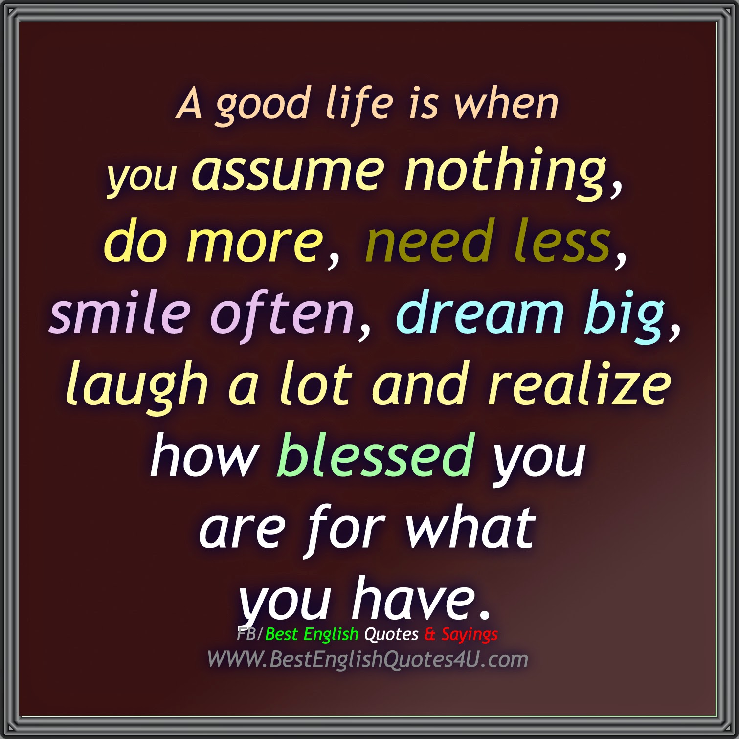 Good Life Quotes A Good Life Is When You Best'english'quotes'&'sayings