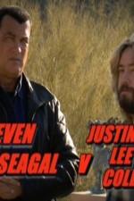 Watch Steven Seagal v Justin Lee Collins 2011 Megavideo Movie Online