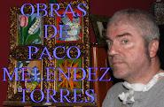 OBRAS PACO MELÉNDEZ TORRES