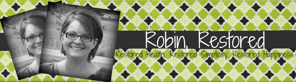 Robin, Restored
