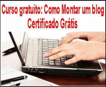 Curso gratuito Como Montar um blog com certificado grátis