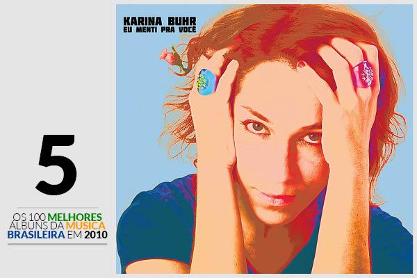 Karina Buhr - Eu Menti Pra Você