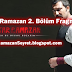 Tatar Ramazan 3 Mayıs 2. Bölüm Fragman izle