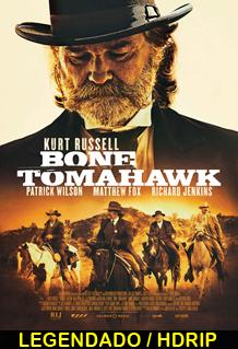 Assistir Bone Tomahawk Legendado 2015