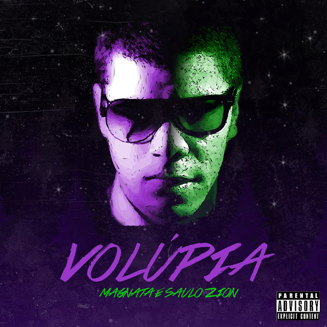 """Ouça o Single """"Volúpia"""" de Saulo Zion e Magnata"""