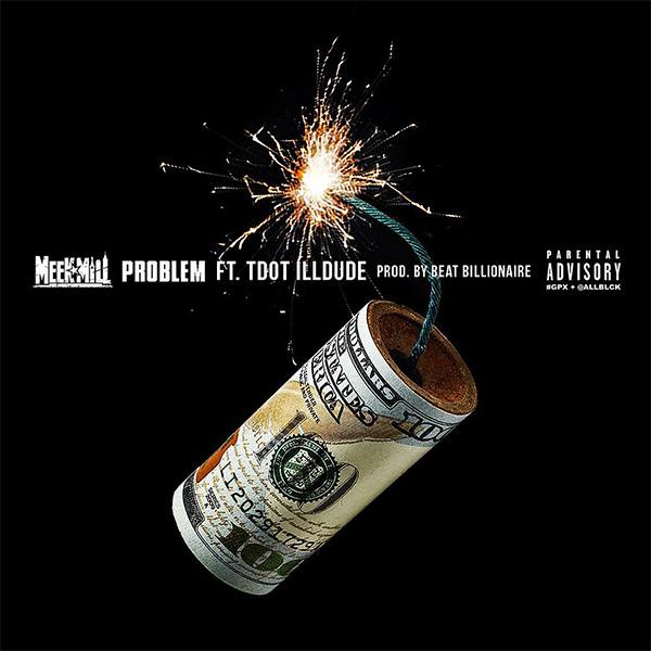 Meek Mill – Problem (Lyrics)