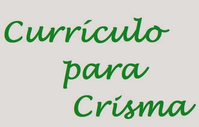 Currículo para Crisma