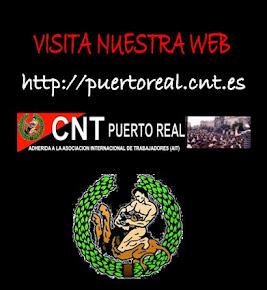 VISITA LA WEB DE CNT PUERTO REAL