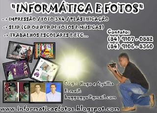 INFORMÁTICA E FOTOS (84) 9107-0882