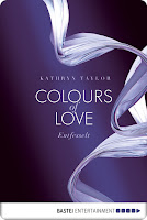 http://www.amazon.de/Colours-Love-Entfesselt-Kathryn-Taylor-ebook/dp/B009NVTX0U/ref=pd_sim_351_15?ie=UTF8&refRID=1BS2X1YBZQWAVCD2FYH6