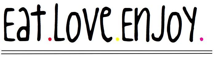 eat love enjoy
