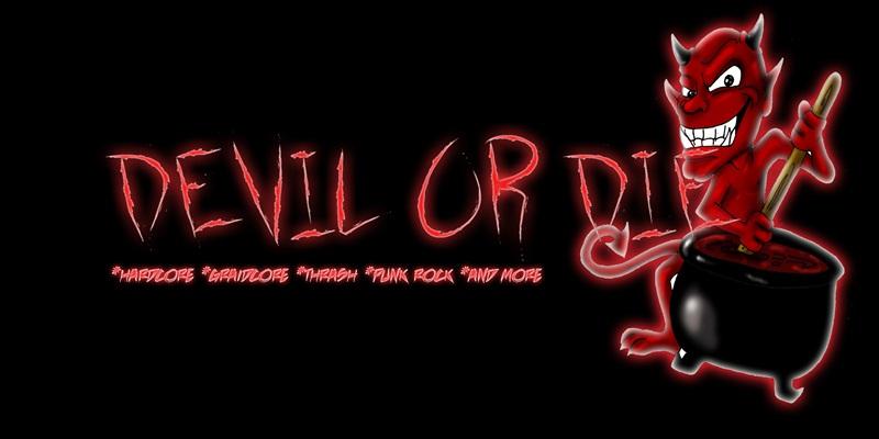 DEVIL OR DIE
