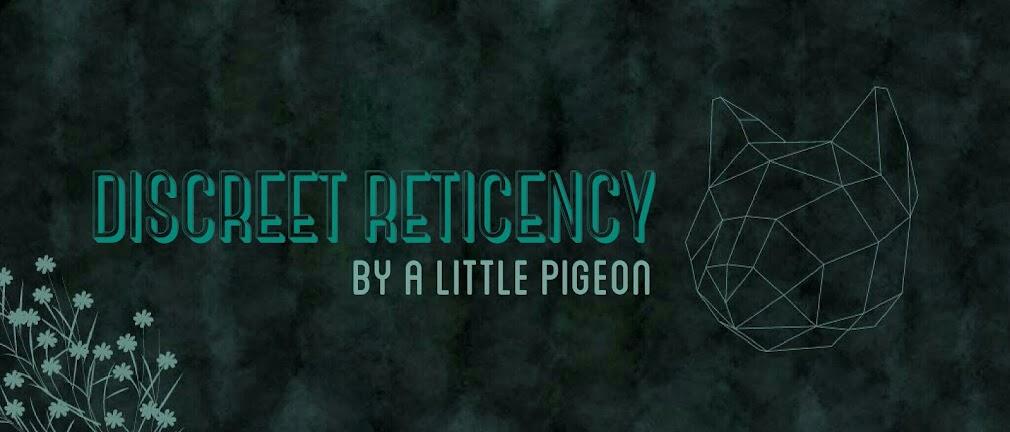 discreet reticency