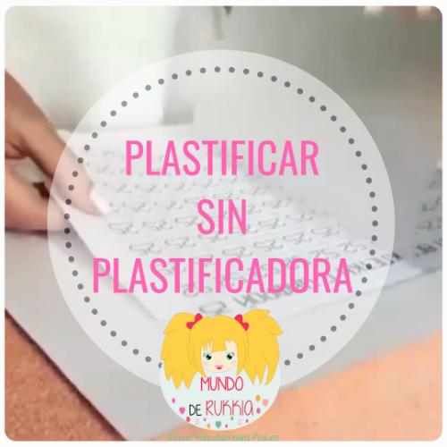 Plastificar sin Plastificadora