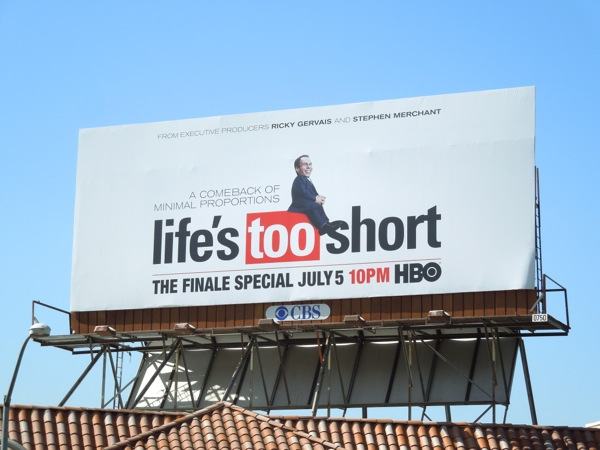 Lifes Too Short finale special billboard
