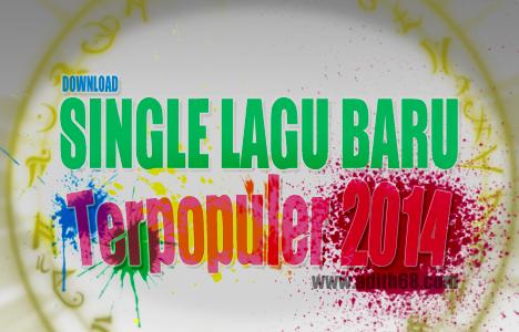Daftar Single Lagu Terbaru 2014