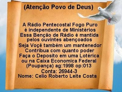 Amados irmãos vamos ajudar a manter a Rádio Pentecostal Fogo Puro