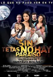 Sin Tetas No Hay Paraiso (2010) Online