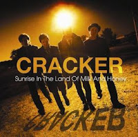 CRACKER - Sunrise in the land of milk and honey