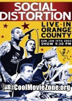 Social Distortion: Live in Orange County (2004)