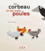 Le corbeau et les trois poules
