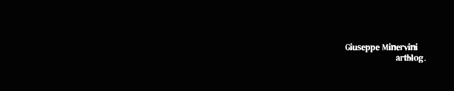 GIUSEPPE MINERVINI ARTBLOG