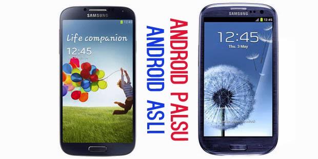 Tips Membedakan Android Replika dengan yang Asli