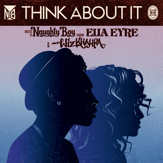 Naughty Boy ft Wiz Khalifa & Ella Eyre - Think About It - traduzione testo video download