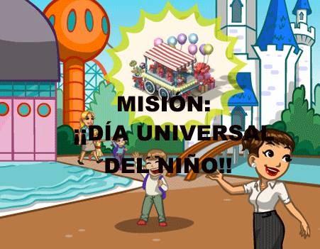MISIÓN ¡¡DÍA UNIVERSAL DEL NIÑO!!
