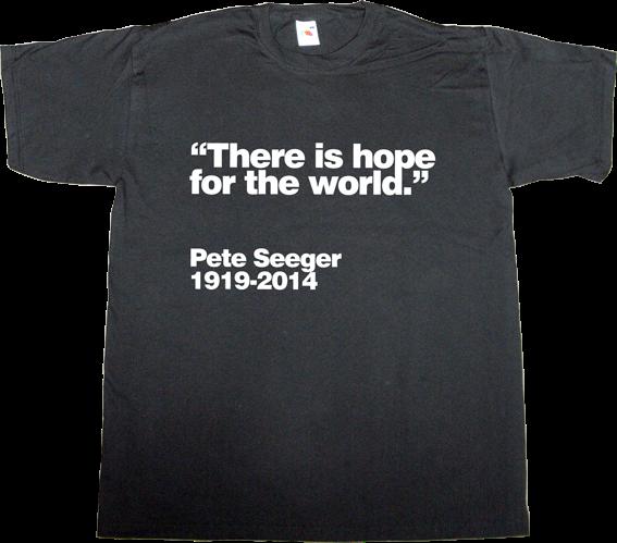 pete Seeger folk t-shirt ephemeral-t-shirts