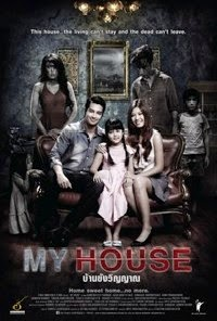 Film Horor Thailand : My House (2014) film+horor+my+house