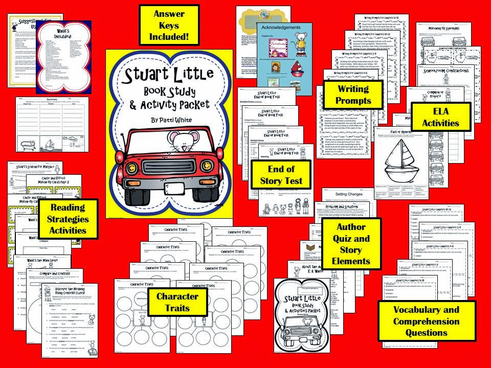 http://www.teacherspayteachers.com/Product/Stuart-Little-Book-Study-and-Activity-Packet-1513874