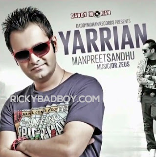 Manpreet Sandhu - Yarrian  Lyrics