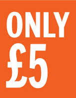 Our Great £5 Offer!