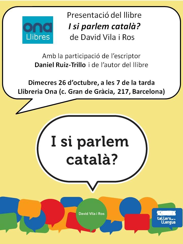 Presentació del llibre 'I si parlem català? a Barcelona
