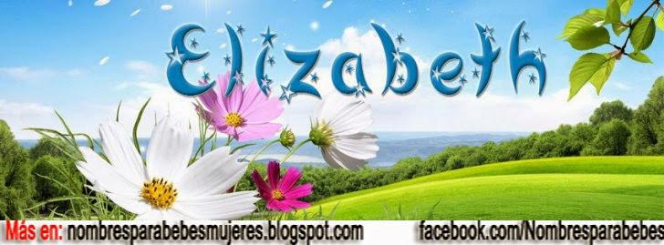 QUE SIGNIFICA ELIZABETH - NOMBRES BÍBLICOS