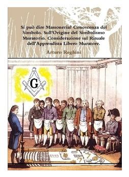 Scritti Massonici di Arturo Reghini
