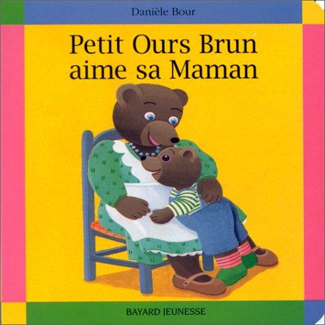 Le journal de nounou sophie petit ours brun aime sa maman - Petit ours brun et sa maman ...