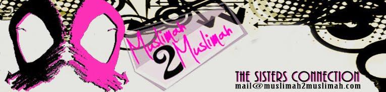Muslimah2Muslimah